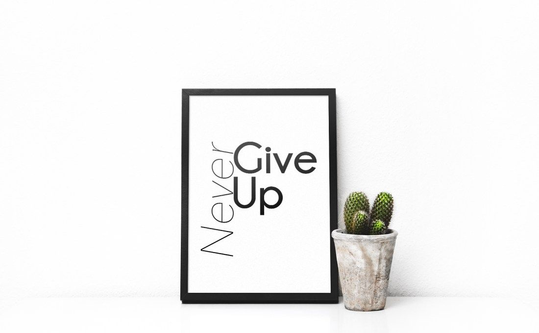 Affiche - Never give up