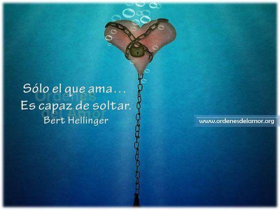 Sólo El Que Ama Es Capaz De Soltar Bert Hellinger