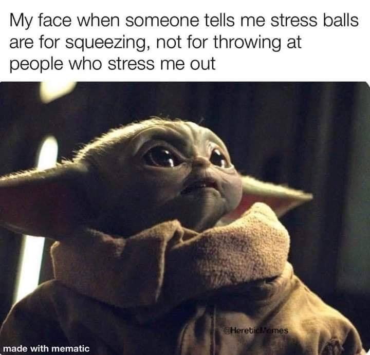 Pin By Azalea On Star Wars Yoda Funny Really Funny Memes Funny Relatable Memes