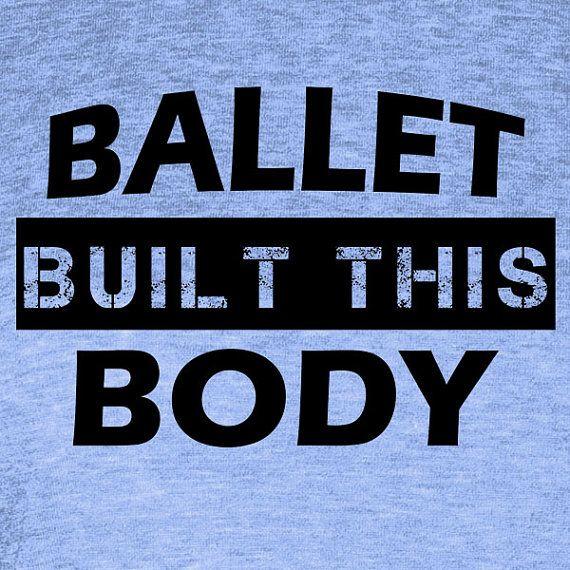 WOMANS Ballet shirt, womans dancing shirt, Ballet Dancing, woman Dance shirt, girl ballet tee, womans t shirt, girls dance tee, Ballet body