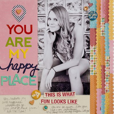 You Are My Happy Place Layout by Diane Payne via Jillibean Soup Blog