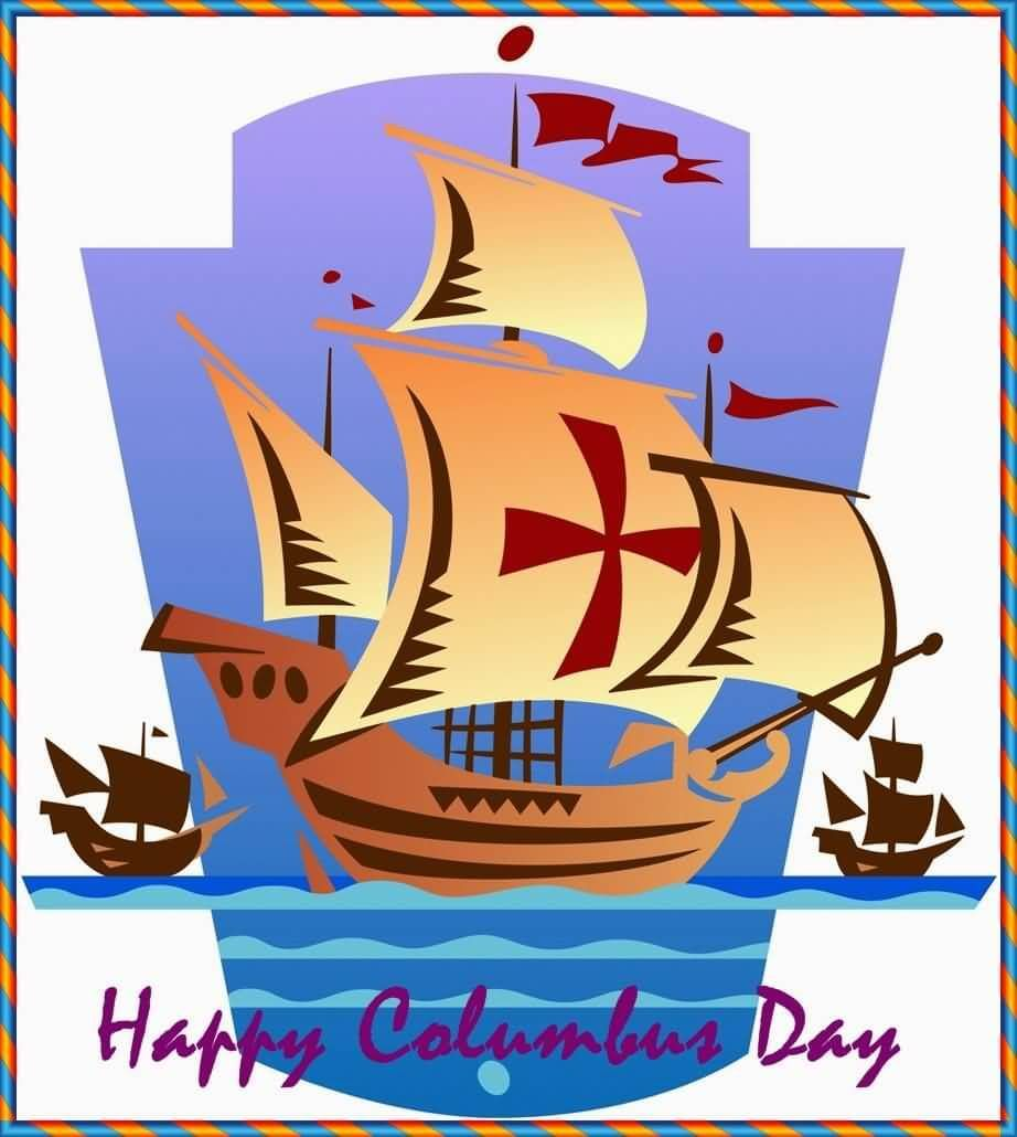 Happy Columbus Day Cards Happy Columbus Day Christopher Columbus Song Columbus Day