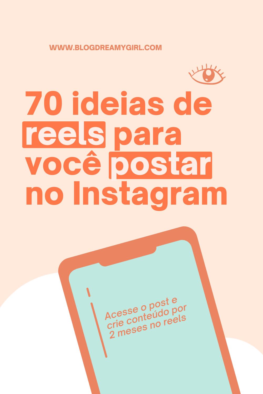70 ideias de reels para você postar no Instagram