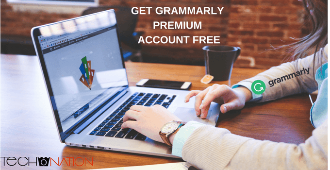How to Get Grammarly Premium Account Free (4 Methods) 2020