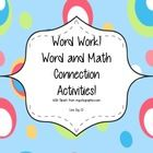 D5 Word Work!  Word and Math Connection Activities for Primary Grades includes two new and fun word work centers to add to your Daily 5 Word Work r...