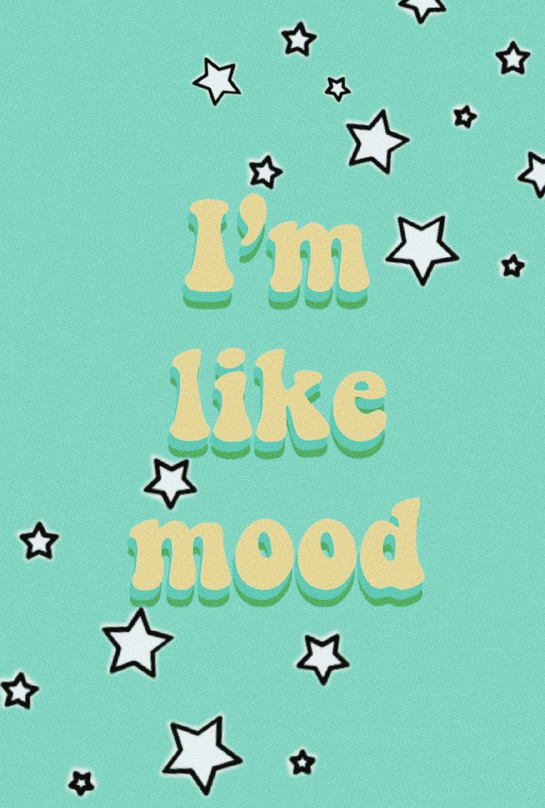 I M Like Mood Quote Retro Quotes Wallpaper Quotes Mood Quotes