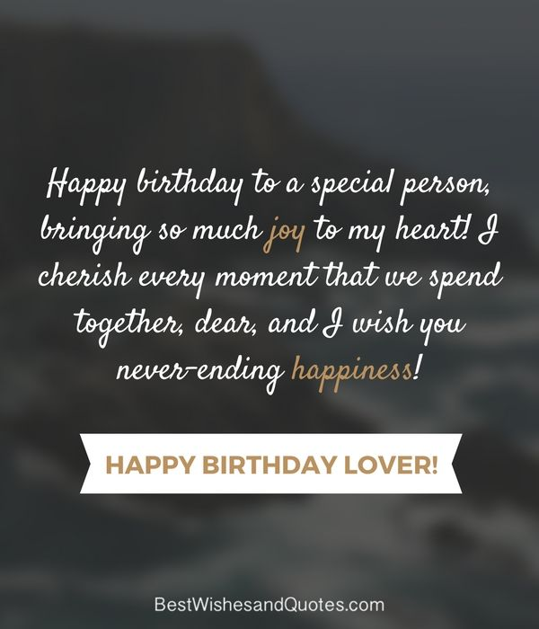 Happy Birthday Lover Love Birthday Quotes Happy Birthday Quotes For Friends Happy Birthday Quotes For Him