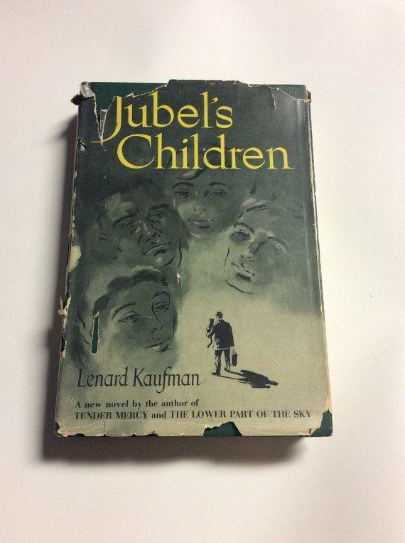 Jubel's Children by Lenard Kaufman Rare Book by ClassicsByTAF