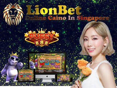 LionBet333**The Asia Online Casino Club House***: Pussy888 Singapore Online Casino Bet Kiosk