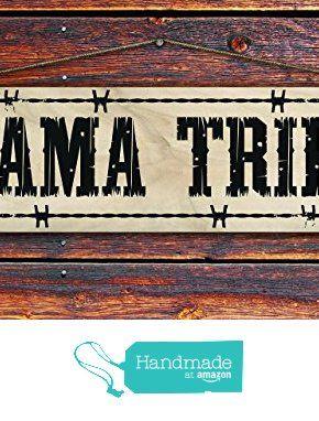 """Mama Tried"" - 4""x12"" Reclaimed Pallet Wood Sign - Handmade in Nashville, TN from Sawyer's Mill Inc. http://www.amazon.com/dp/B01AE8MIT8/ref=hnd_sw_r_pi_dp_d.xUwb0C0E5AS #handmadeatamazon"