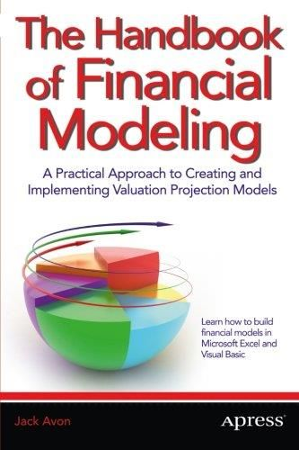 The Handbook Of Financial Modeling A Practical Approach To Creating - business modelling using spreadsheets