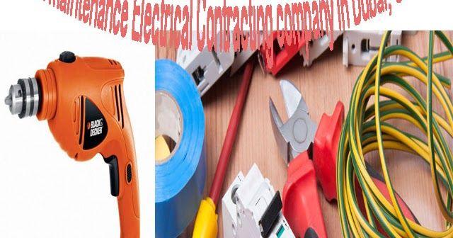 villa maintenance electrical contracting company in dubai uae rh pinterest com Mixture of Electrical Supplies Mixture of Electrical Supplies