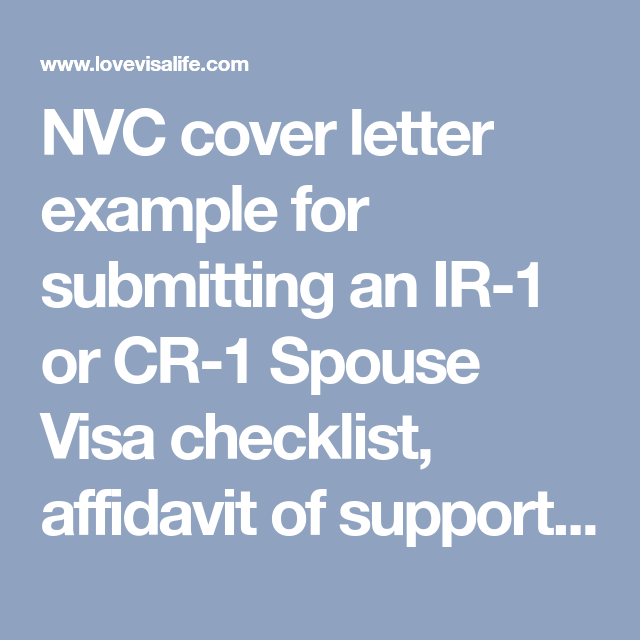 nvc cover letter example for submitting an ir 1 or cr 1 spouse visa