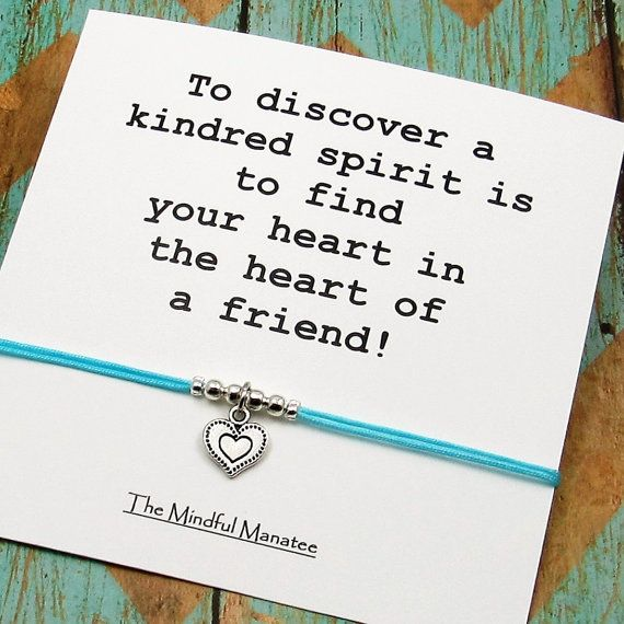 To Discover A Kindred Spirit Is Find Your Heart In The Of Friend