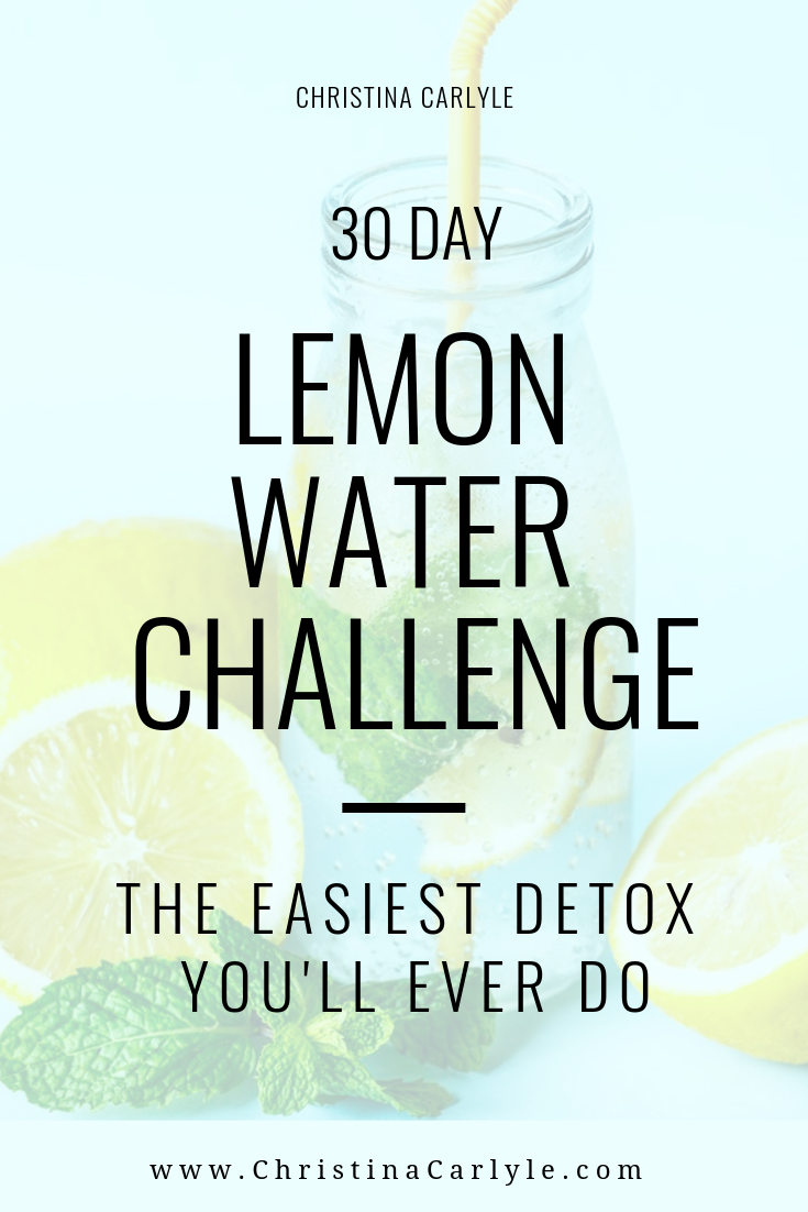 30 Day Lemon Water Challenge – The Easiest Detox You'll Ever Do