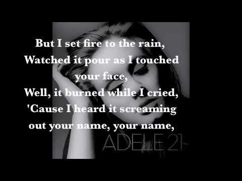 Adele Set Fire To The Rain Lyrics Adele Songs The Rain Lyrics