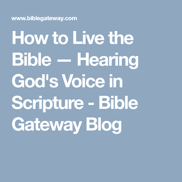 How to Live the Bible — Hearing God's Voice in Scripture