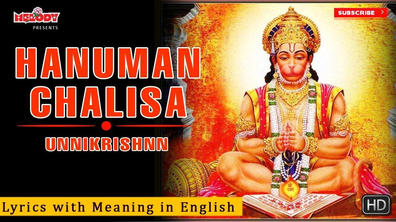 Hanuman Chalisa Lyrics With Meaning In English Unnikrishnan