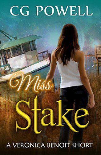 Miss Stake Veronica Benoit The Miss Series Book 1 By C Http