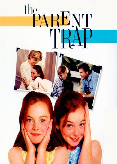 The Parent Trap 1998 Parent Trap Parenting Really Good Movies