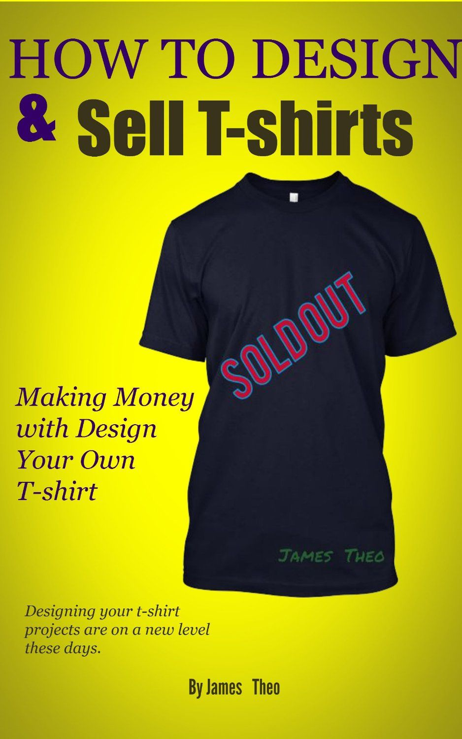 How to Design and Sell Tshirts Making Money with Design