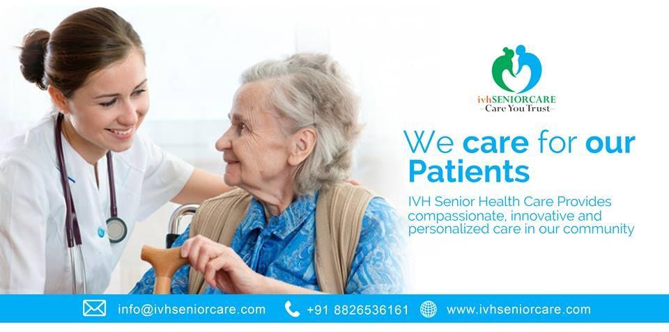 Senior Care In Delhi Ncr Ivh Senior Care Senior Care Services Senior Health Care Medical Health Care