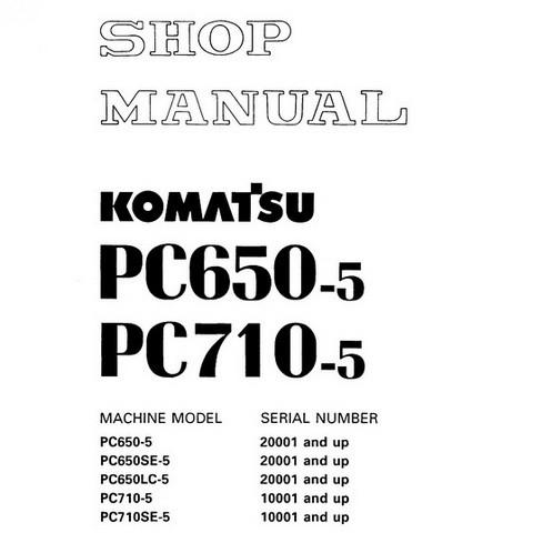 Komatsu PC650-5, PC710-5 Hydraulic Excavator Service