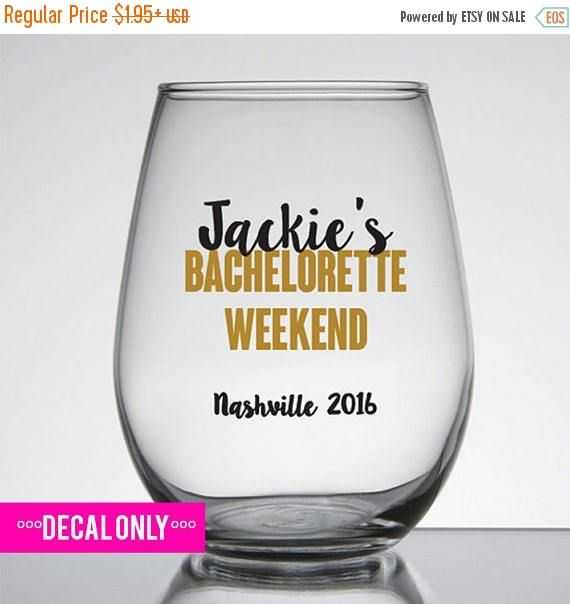 On sale bachelorette weekend bachelorette party wine glass or plastic tumbler decals glitter