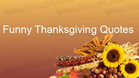 Good Thanksgiving Quotes Funny Thanksgiving Quotes Funny Thanksgiving Quotes Funny Quotes