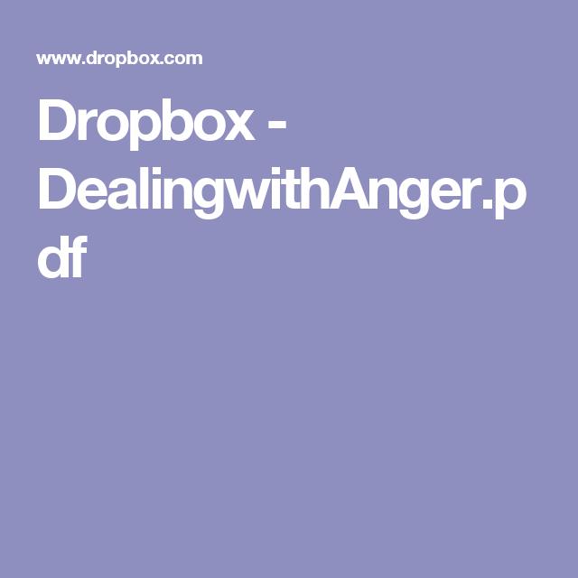 Dropbox - DealingwithAnger.pdf