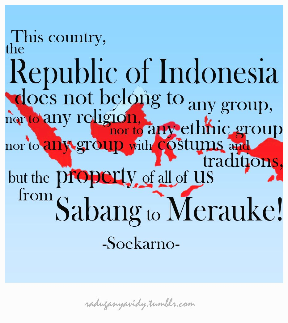 a Quote from Indonesia former president, Ir. Soekarno.