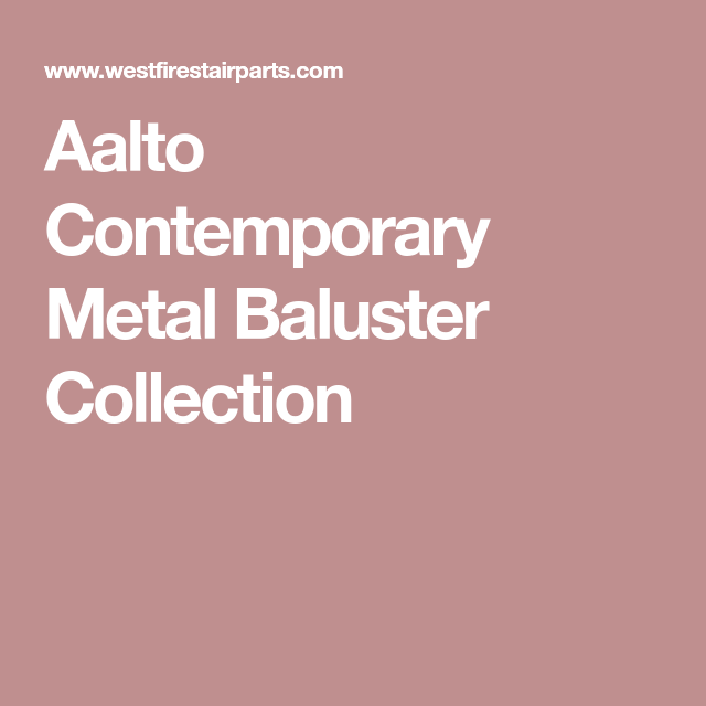 Best Aalto Contemporary Metal Baluster Collection Metal 400 x 300