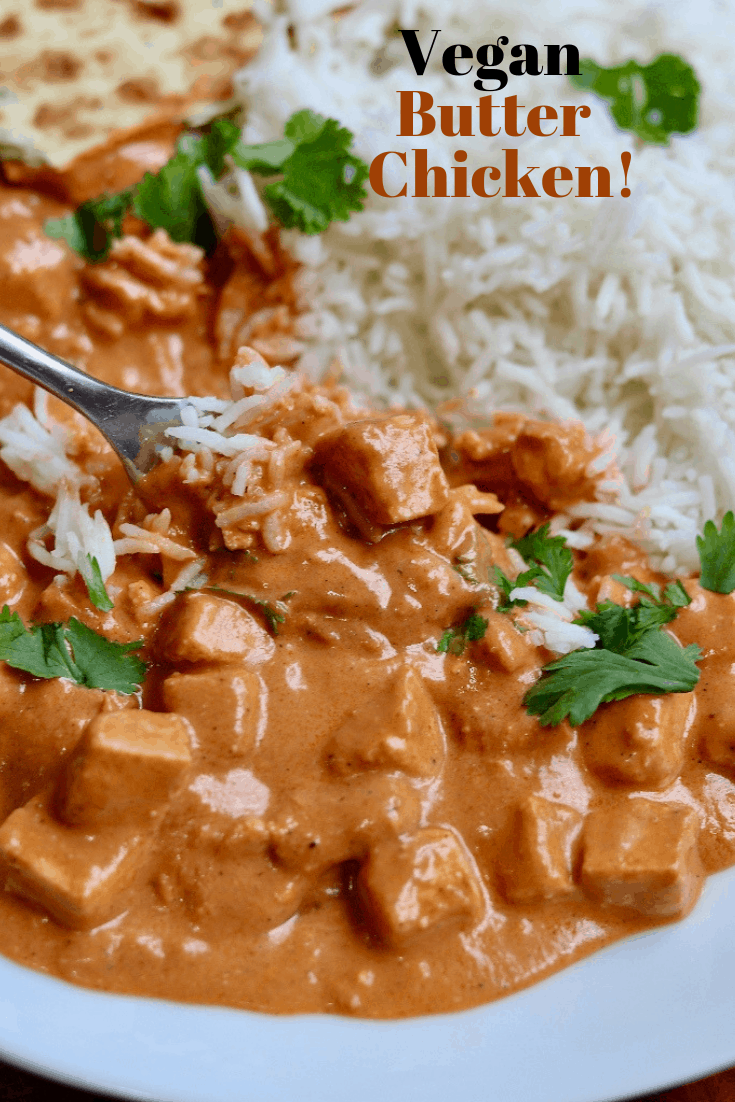 A Super Simple Vegan Butter Chicken Recipe Crispy Buttery
