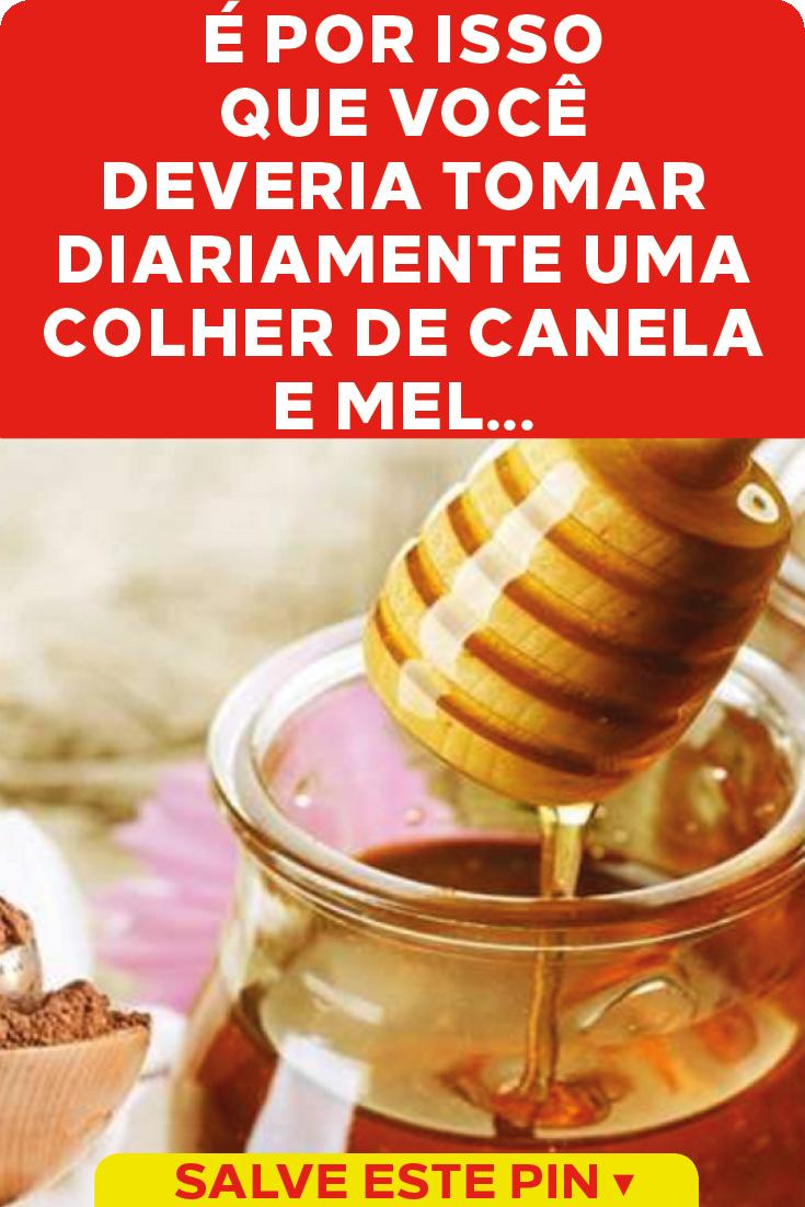Agua Com Mel E Canela Beneficios beneficios de tomar diariamente uma colher de canela e mel a