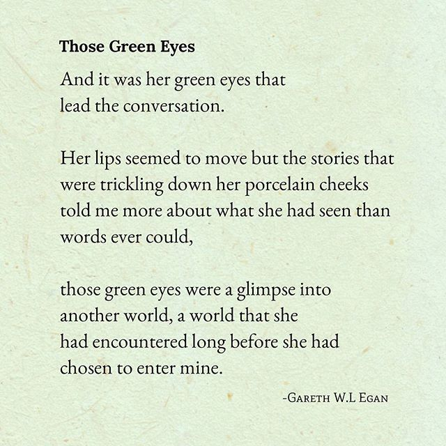 Instagram Photo By Gwlegan Gareth W L Egan Via Iconosquare Green Eye Quotes Eyes Quotes Love Eye Quotes