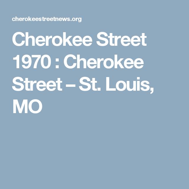Cherokee Street 1970 : Cherokee Street – St. Louis, MO
