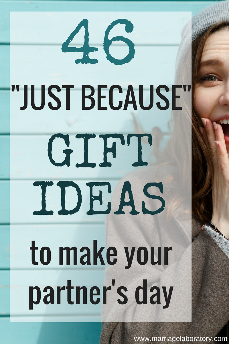 Just Because Gift Ideas Surprise Your Spouse Just Because Brighten Their Day Because You Love Th Boyfriend Gifts Surprise Gifts For Him Just Because Gifts