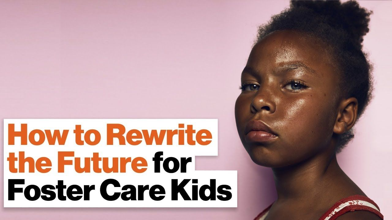 How the Foster Care System Fails So Many Kids—And How We