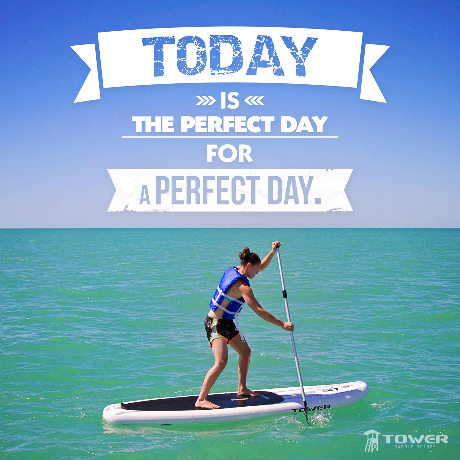 Motivational Quotes About Success: Tower Paddle Boards