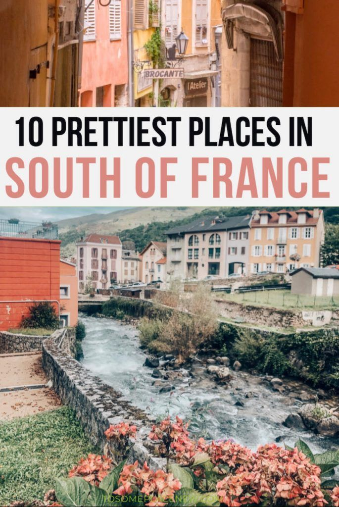 10 Best Places in south of France for your bucket list
