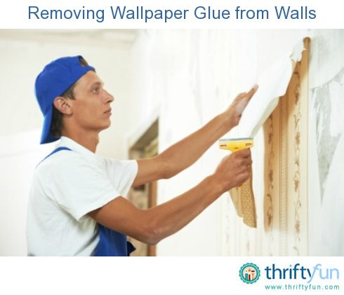 Removing Wallpaper Glue From Walls Stripped Wallpaper Removable Wallpaper Remove Wallpaper Glue