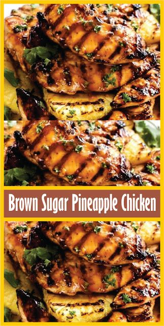Brown Sugar Pineapple Chicken   #grillingrecipes