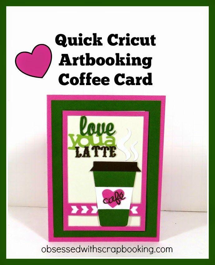 Artbooking Cricut Cartridge Coffee Card