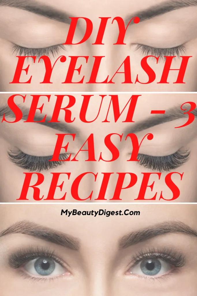 DIY Eyelash Serum 3 Easy Recipes My Beauty Digest in