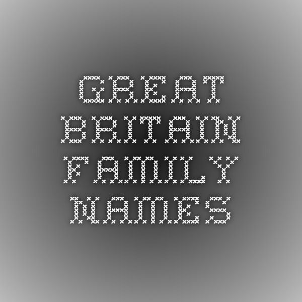 Great Britain Family Names