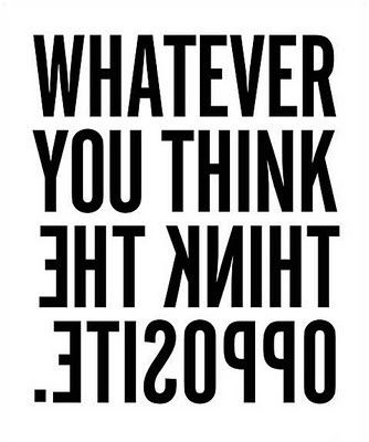 Whatever you think