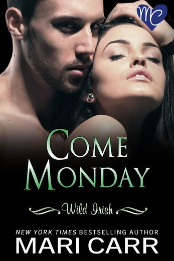 Come Monday - Mari Carr | Erotic Romance |955359035: Come Monday - Mari Carr | Erotic Romance |955359035 #EroticRomance