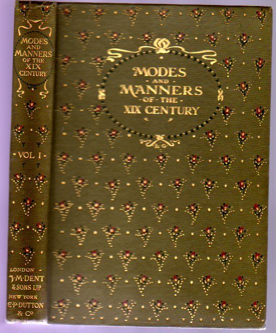 Modes & Manners Of The Nineteenth Century As Represented