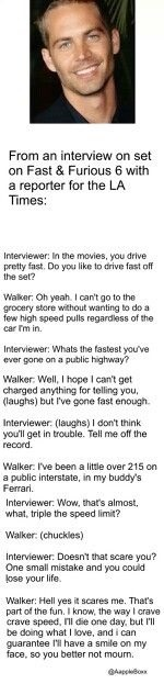 Paul Walker Didn T Say If One Day Speed Kills Me Do Not Cry