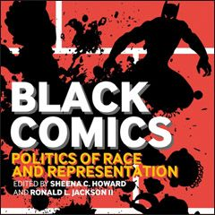 Resultado de imagem para black comics politics of race and representation